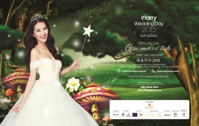 Marry Wedding Day Đà Nẵng 2015 - trọn vẹn Giấc mơ cổ tích