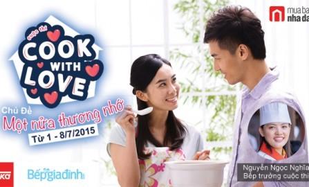 Cuộc thi Cook with love - Nấu cho người yêu thương