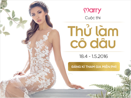 """Cuộc thi """"Thử làm cô dâu"""" - Marry Wedding Day Đà Nẵng 2016"""