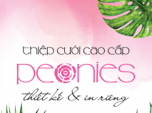 Peonies - Thiệp cưới Thiết kế