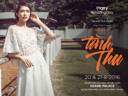 Đón mùa cưới Thu Đông 2016 với Marry Wedding Day HCM chủ đề Tình Thu