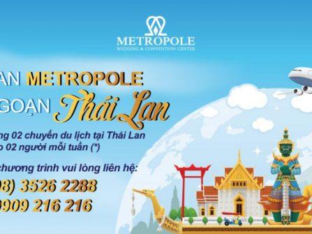 Tham quan Metrople, thưởng ngoạn Thái Lan