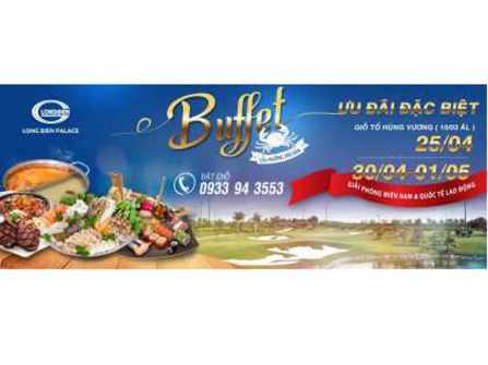 Long Biên palace - Sân Golf Long Biên - Địa điểm thưởng thức Bufet lẩu nướng  Hải sản ưu đãi (25/4- 30/4 – 1/5)