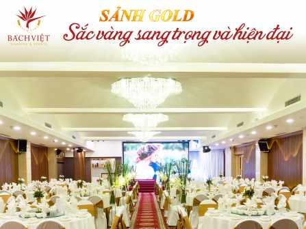 Sảnh Gold – Sắc vàng sang trọng & hiện đại.