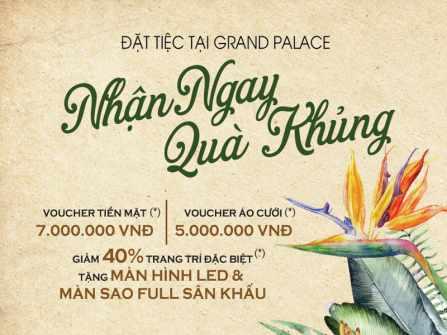 Vì sao Grand Palace là đối tác địa điểm 5 năm liền cho triển lãm cưới Marry Wedding Day?