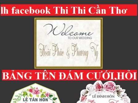 BẢNG IN TÊN NGÀY ĐÁM CƯỚI TREO TƯỜNG ĐẸP CẦN THƠ   facebook IN THIỆP CƯỚI THI THI